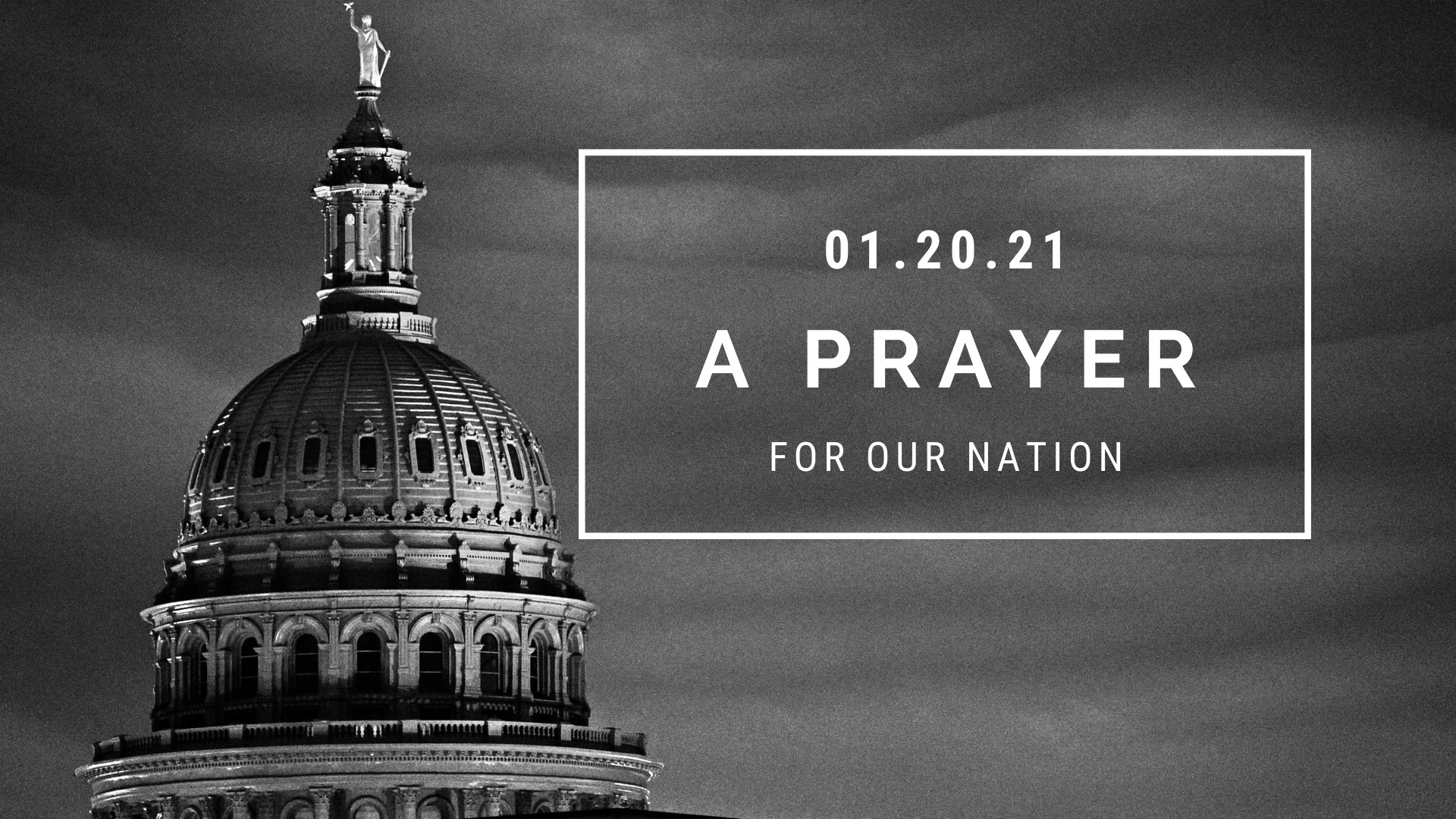 A Prayer For Our Nation On Inauguration Day